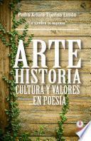 Arte, historia, cultura y valores... en poesía