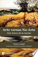 Arte vs. No-Arte: Arte fuera de la mente