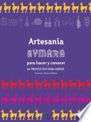 Artesanía Aymara para hacer y conocer