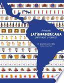 Artesanía Latinoamericana para hacer y conocer