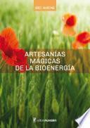 Artesanías mágicas de la bioenergía