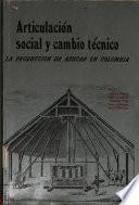 Articulación social y cambio técnico