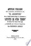 Artículos publicados en varios números de El argentino