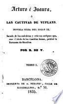 Arturo é Isaura, ó, Las cautivas de Vuflans