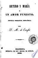 Arturo y María, ó, Un amor funesto