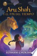Aru Shah y el fin del tiempo / Aru Shah and the End of Time