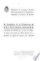 Asamblea de la producción y del comercio nacional celebrada en Madrid en el mes de mayo de 1907