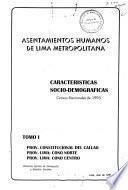 Asentamientos humanos de Lima Metropolitana: Prov. Constitucional de Callao. Prov. Lima, Cono Norte. Prov. Lima, Cono Centro