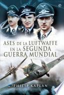 Ases de la Luftwaffe en la Segunda Guerra Mundial