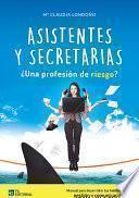 Asistentes y Secretarias ¿Profesión de riesgo?