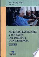 Aspectos familiares y sociales del paciente con demencia