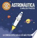 Astronáutica (Futuros Genios)