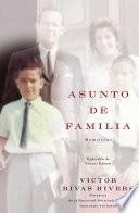 Asunto de familia (A Private Family Matter)