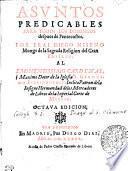 ASVNTOS PREDICABLES PARA TODOS LOS DOMINICOS despues de Pentecostes. POR FRAI DIEGO NISENO Monge de la Sagrada Religion del Gran BASILIO. AL EMINENTISSIMO CARDENAL, i Maximo Dotor de la Iglesia S. GERONIMO ESTRIDONENSE, Inclito Patron dela Insigne Hermandad delos Mercaderes de Libros dela Inperial Corte de MADRID