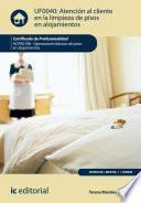 Atención al cliente en la limpieza de pisos en alojamientos. HOTA0108