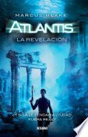 Atlantis. La revelación