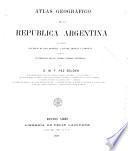 Atlas geográfico de la República Argentina