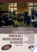 Atlas práctico-criminológico de psicometría forense (volumen III)