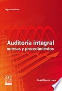 Auditoría integral: Normas y procedimientos: Segunda edición