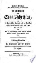 August Hennings Königl. Dänischen Cammerherrn und Altmann Sammlung von Staatschriften, welche die Freiheit des Handels und der Schiffart in dem Seekriege von 1776 bis 1783 betreffen, und von den freigeführenden sowohl, al den neutralen Mächten öffentlich bekannt gemacht worden sind