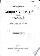 Aurora y ocaso, 1867-1906