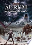 Aurum y los ladrones de sueños
