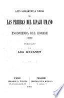 Auto sacramental nuebo de las pruebas des linaje umano y encomienda del honbre (1605)