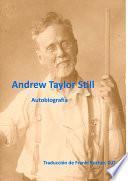 Autobiografía de Andrew Taylor Still