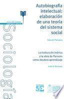 Autobiografía intelectual: elaboración de una teoría del sistema social