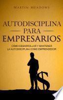 Autodisciplina para empresarios