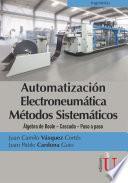 Automatización electroneumática Métodos sistemáticos