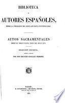 Autos sacramentales desde su origen hasta fines del siglo XVII