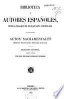 Autos sacramentales desde su orígen hasta fines del siglo XVII