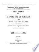 Autos y sentencias del S. Tribunal de Justicia y de la exma. C. de Apelaciones