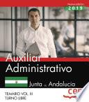 Auxiliar Administrativo (Turno Libre). Junta de Andalucía. Temario Vol. III.