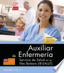 Auxiliar de Enfermería. Servicio de Salud de las Illes Balears (IB-SALUT). Temario Vol. II
