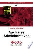 Auxiliares Administrativos. Temario Específico. SAS