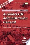 Auxiliares de Administración General. Diputación Provincial de Almería. Temario y Test