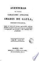 Aventuras del invencible caballero andante Amadis de Gaula