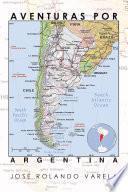Aventuras Por Argentina