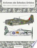 Aviones de Estados Unidos libro para colorear para adultos 1, 2 & 3
