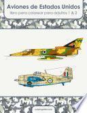 Aviones de Estados Unidos libro para colorear para adultos 1 & 2