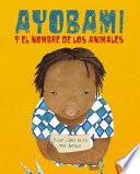 Ayobami y el nombre de los animales (Ayobami and the Names of the Animals)