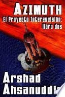 Azimuth — El Proyecto Interescisión: libro dos