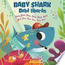 Baby Shark / Bebé Tiburón (Bilingual)