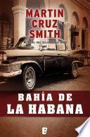 Bahía de la Habana (Arkady Renko 4)