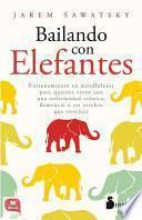 Bailando con elefantes