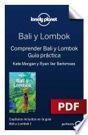 Bali y Lombok 1. Comprender y Guía práctica