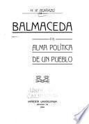 Balmaceda, ó, El alma política de un pueblo