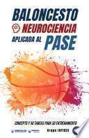 Baloncesto. Neurociencia aplicada al pase
